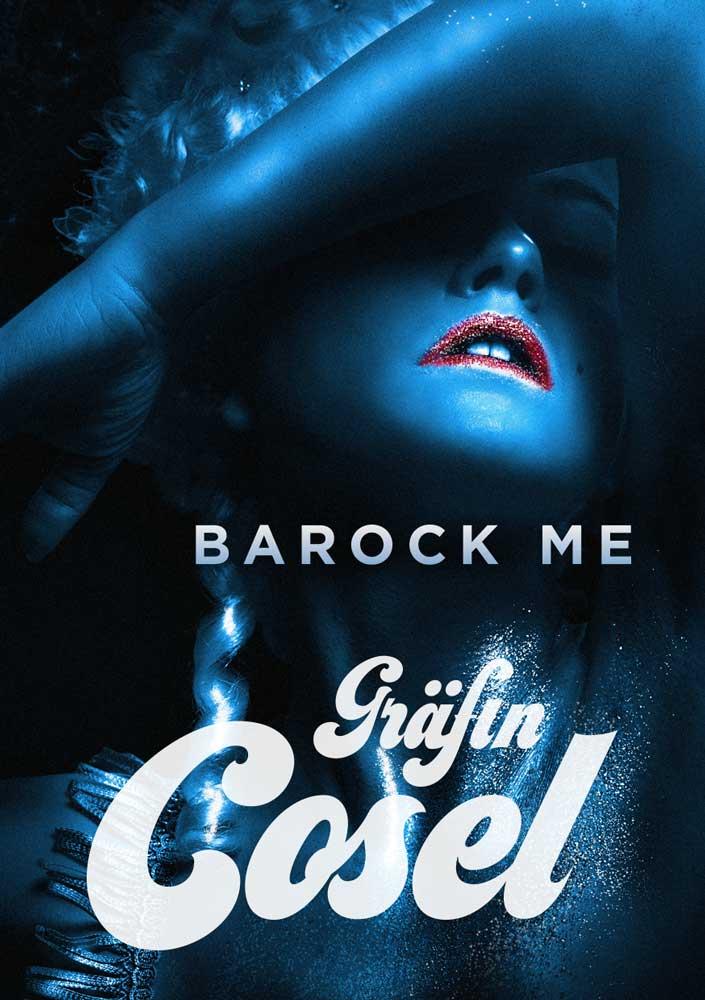 Barock me, Gräfin Cosel